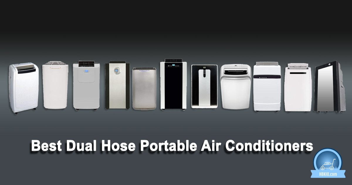 Best Dual Hose Portable Air Conditioners